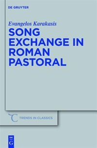 Song Exchange in Roman Pastoral by Evangelos Karakasis