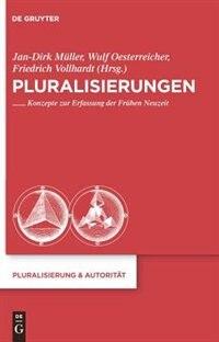 Pluralisierungen by Friedrich Vollhardt