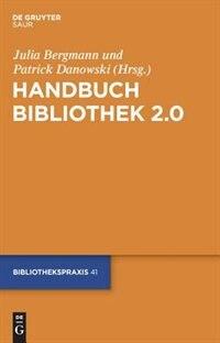Handbuch Bibliothek 2.0 by Julia Bergmann