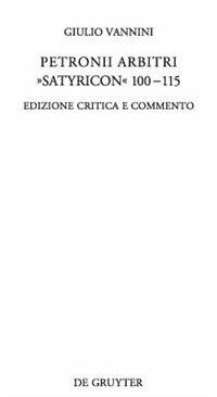 "Petronii Arbitri ""Satyricon"" 100-115 by Giulio Vannini"