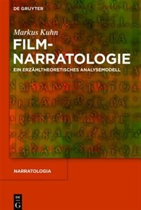 Filmnarratologie by Markus Kuhn