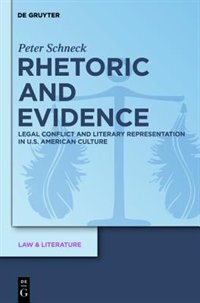 Rhetoric and Evidence by Peter Schneck
