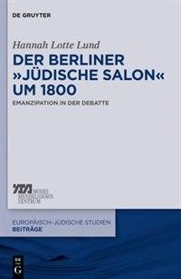 """Der Berliner """"jüdische Salon"""" um 1800 by Hannah Lotte Lund"""