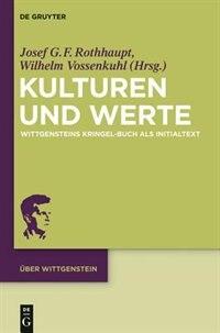 Kulturen und Werte by Wilhelm Vossenkuhl
