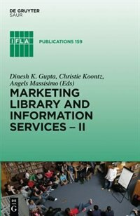 Marketing Library and Information Services II by Dinesh K. Gupta