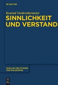 Sinnlichkeit und Verstand by Konrad Vorderobermeier