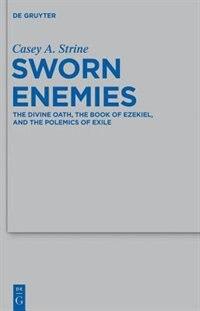 Sworn Enemies by C. A. Strine