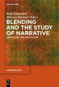 Blending and the Study of Narrative by Ralf Schneider