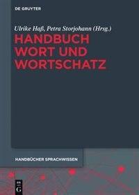 Handbuch Wort und Wortschatz by Ulrike Haß