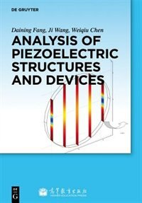 Analysis of Piezoelectric Structures and Devices by Daining Fang