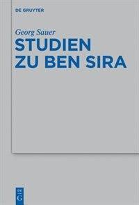 Studien zu Ben Sira by Georg Sauer