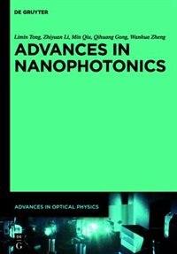 Advances in Nanophotonics by Gong Shanghai Jiao Tong University Press