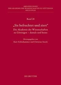 Die Geschichte der Akademie der Wissenschaften zu Göttingen by Kurt Schönhammer