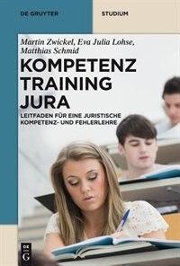 Kompetenztraining Jura by Martin Zwickel