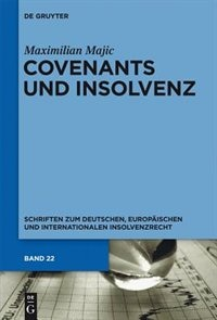 Covenants und Insolvenz by Maximilian Majic