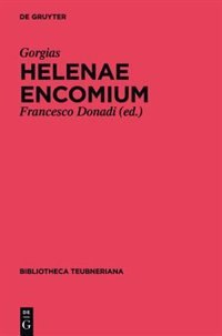 Helenae encomium by Francesco Gorgias Donadi