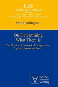 On Determining What There is by Paul Symington