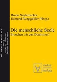Die menschliche Seele by Bruno Niederbacher