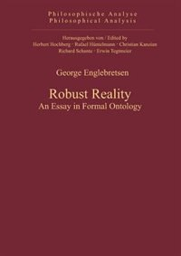 Robust Reality by George Englebretsen