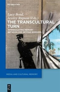 The Transcultural Turn by Lucy Bond