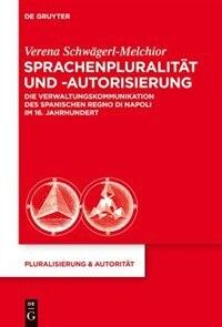 Sprachenpluralität und -autorisierung by Verena Schwägerl-Melchior