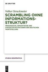 Scrambling ohne Informationsstruktur? de Volker Struckmeier