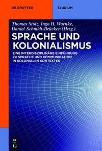 Sprache und Kolonialismus by Thomas Stolz