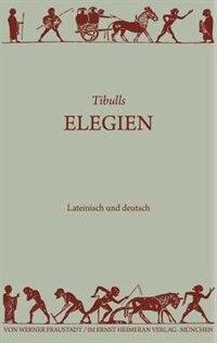 Elegien by Tibull