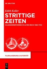 Strittige Zeiten by Edith Koller