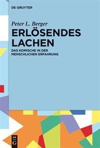 Erlösendes Lachen by Peter L. Joachim Berger Kalka