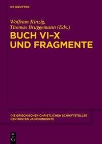 Gegen Julian. Buch 6-10 und Fragmente by Wolfram Kinzig