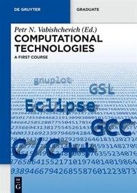 Computational Technologies by Nadeshda Petr Afanasyeva Vabishchevich