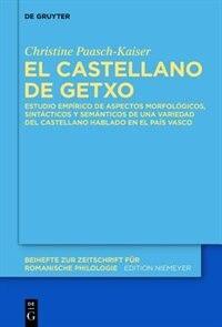 El castellano de Getxo by Christine Paasch-Kaiser