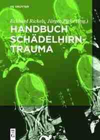 Handbuch Schädelhirntrauma by Eckhard Rickels
