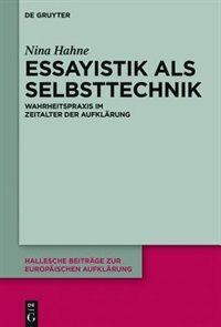 Essayistik als Selbsttechnik by Nina Hahne