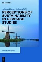 Perceptions Of Sustainability In Heritage Studies