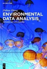 Environmental Data Analysis by Zhihua Zhang