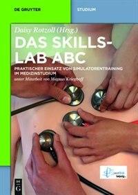 Das Skillslab ABC by Daisy Peter Rotzoll Appelt