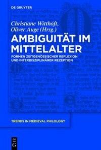 Ambiguität im Mittelalter by Oliver Auge