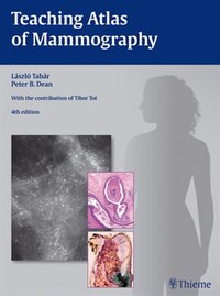 Teaching Atlas Of Mammography: Practical Breast Pathology/teaching Atlas Of Mammography