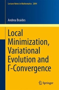 Local Minimization, Variational Evolution and ?-Convergence