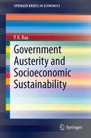 Government Austerity and Socioeconomic Sustainability