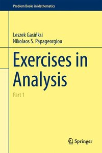 Exercises in Analysis: Part 1
