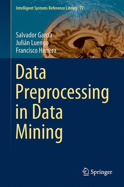 Data Preprocessing in Data Mining by Salvador Garc