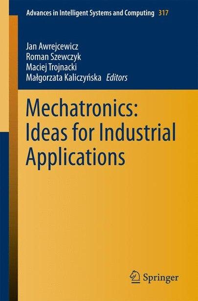 Mechatronics: Ideas For Industrial Applications by Jan Awrejcewicz