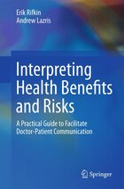 Interpreting Health Benefits and Risks: A Practical Guide to Facilitate Doctor-Patient Communication