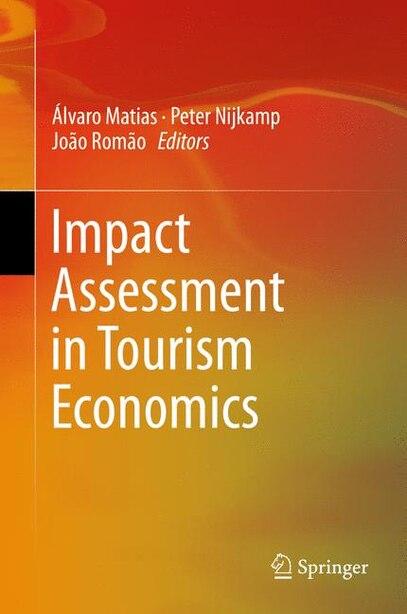Impact Assessment in Tourism Economics by Álvaro Matias