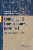 Content and Consciousness Revisited: With Replies by Daniel Dennett