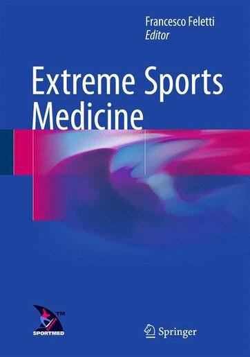 Extreme Sports Medicine by Francesco Feletti