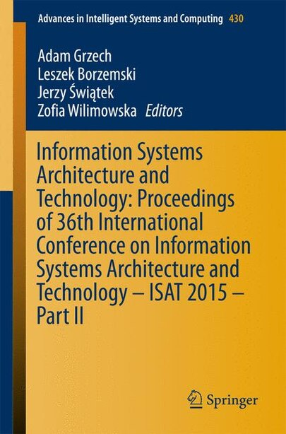 Information Systems Architecture And Technology: Proceedings Of 36th International Conference On Information Systems Architecture And Technology - I by Adam Grzech
